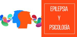 Epilepsia y Psicología